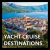 View all yacht cruise destinations