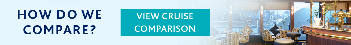 How Do We Compare? View Our River Cruise Comparison