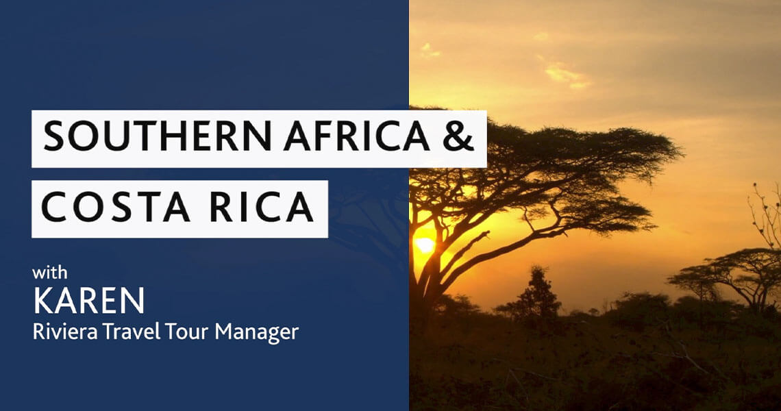 Tour Manager Karen on Southern Africa & Costa Rica